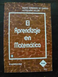 El Aprendizaje En Matemática De Marta Fernández De Canosa