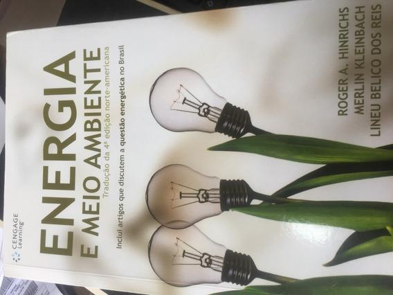 Energia E Meio Ambiente - Tradução Da 4a Ed. Norte-a