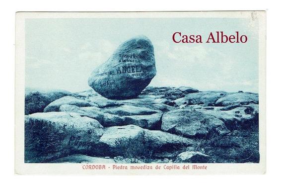 Cordoba - Piedra Movediza De Capilla Del Monte