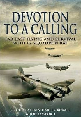 Devotion To A Calling - Harley Group Captain Boxall (hard...