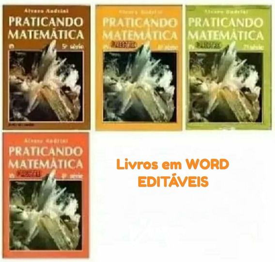 Praticando Matemática Álvaro Andrini 1989 Editável