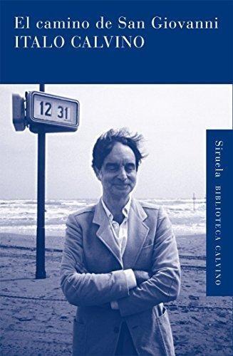 Imagen 1 de 3 de El Camino De San Giovanni, Italo Calvino, Siruela