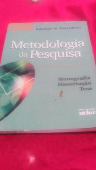 Metodologia De Pesquisa Científica Edivaldo Boaventura Monog
