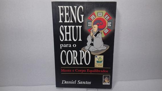 Livro Feng Shui Para O Corpo Daniel Santos