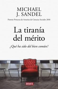 Imagen 1 de 2 de Libro La Tirania Del Mérito - Sandel Michael
