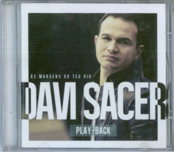 Playback Davi Sacer - As Margens Do Teu Rio [original]