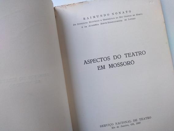 Livro Aspectos Do Teatro Em Mossoró Raimundo Nonato Sem Capa