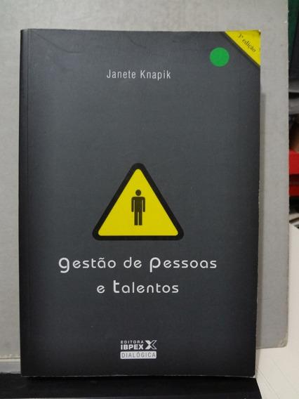 Livro Gestão De Pessoas E Talentos Janete Knapik