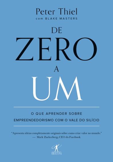 De Zero A Um: Empreendedorismo No Vale Do Silício