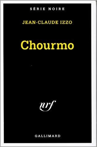 Chourmo. Jean Claude Izzo