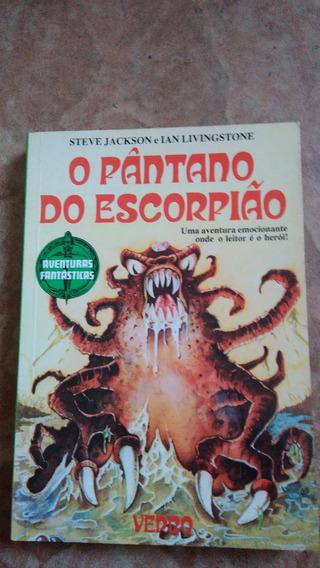 Aventuras Fantásticas - O Pântano Do Escorpião - Verbo - Rpg