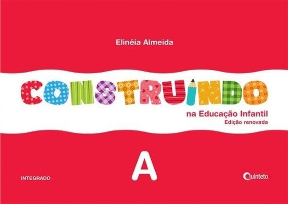 Construindo Na Educação Infantil Integrado - Volume A