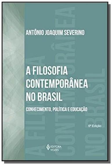 Filosofia Contemporanea No Brasil, A: Conhecimento