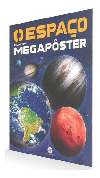 O Espaço Universo + Megapôster Sistema Solar Escolar