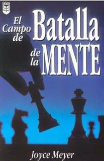 El Campo De Batalla De La Mente + 6. Joyce Meyer @@@