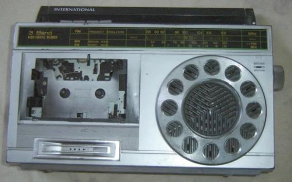 Rádio Antigo Internacional +toca Fitas 3 Faixas-não Funciona