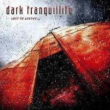 Cd Cd Dark Tranquility Lost To Ap Dark Tranquility