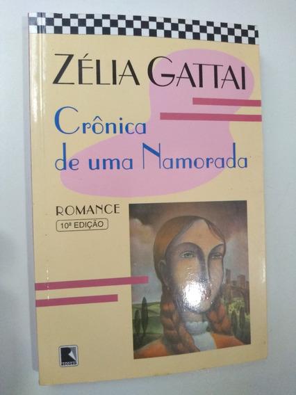 Livro - Crônica De Uma Namorada - Zélia Gattai