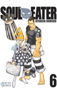 Manga, Soul Eater Vol. 6 / Atsushi Ohkubo / Ovni Press