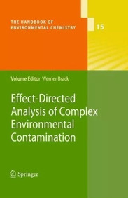 Effect-directed Analysis Of Complex Environmental Contaminat