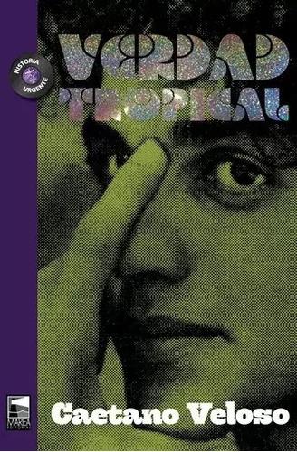 Verdad Tropical - Caetano Veloso - Marea