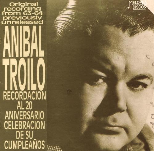 Aníbal Troilo - Grabaciones Inéditas 1964 - Cd