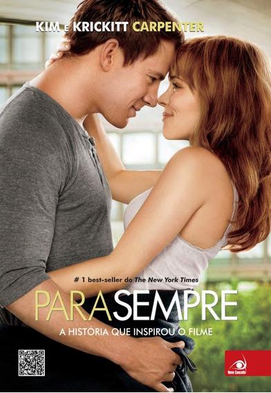 Para Sempre Livro A Historia Que Inspirou O Filme Amnesia