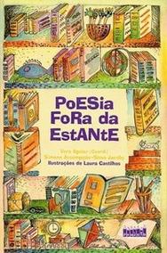 Poesia Fora Da Estante Vera Aguiar (coordenação) Livro