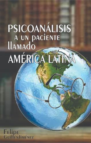 Ensayo Sobre La Sociedad En América Latina