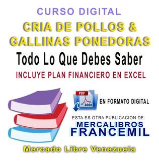 Curso Digital Para La Cria De Pollos Y Gallinas Ponedoras