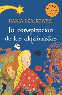 La Conspiración De Los Alquimistas- Czajkowski - Bestseller