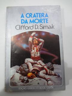 Livro Coleção Argonauta N° 238 A Cratera Da Morte Clifford D