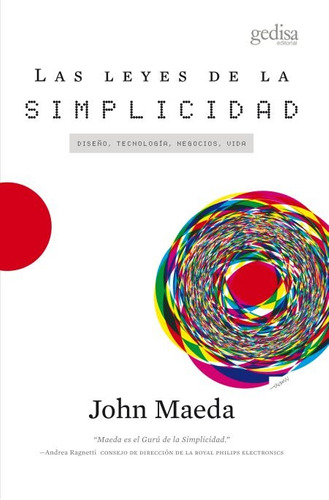 Las Leyes De La Simplicidad, Maeda, Ed. Gedisa