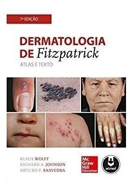 Dermatologia De Fitzpatrick - Atlas E Texto
