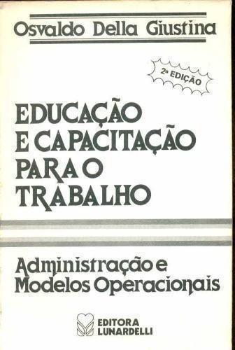 Educação E Capacitação Para O Trabalho: Administração E M...