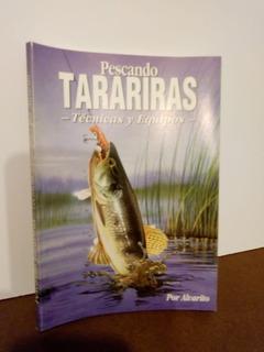 Pesca Libro Pescando Tarariras Por Alvarito