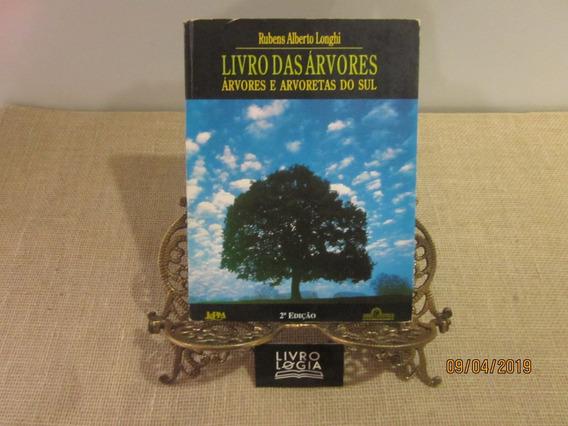 Livro Livro Das Árvores Árvores E Arvoretas Do Sul
