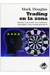 Trading En La Zona - Mark Douglas - Pdf