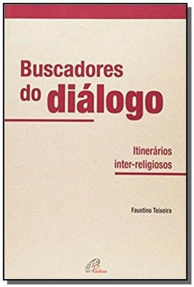 Buscadores Do Dialogo - Itinerarios Inter-religiosos