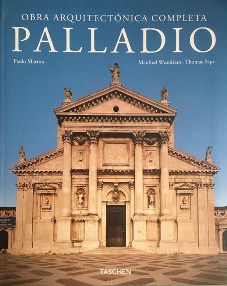 Palladio - Obra Arquitetônica Completa - Taschen