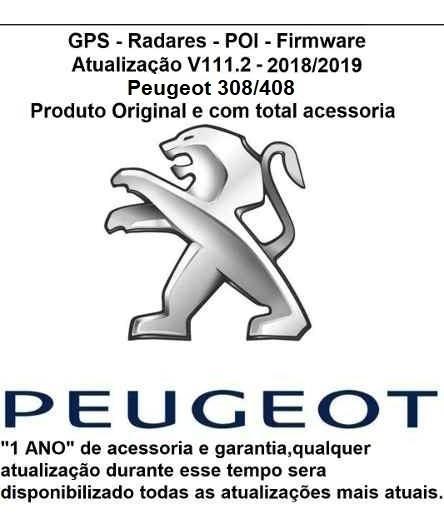 Atualização Gps + Mapas + Radar Peugeot 308/408/3008 V111.2