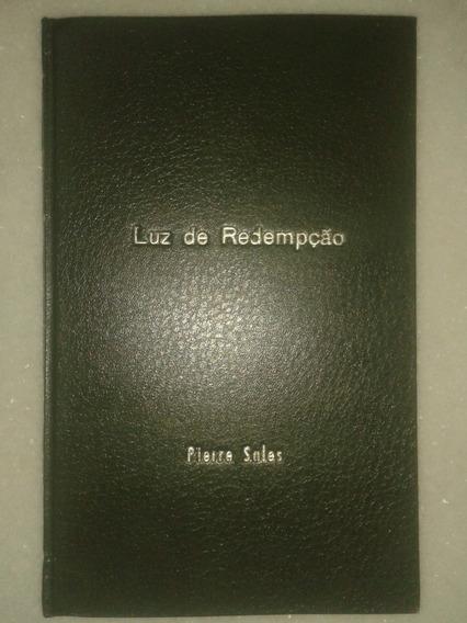 Luz De Redempção - Pierre Sales - Edição Rara