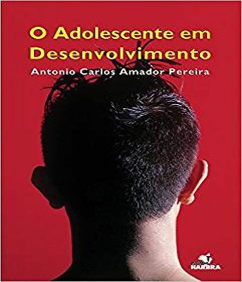 Adolescente Em Desenvolvimento, O