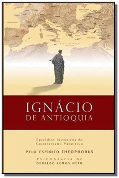 Ignacio De Antioquia