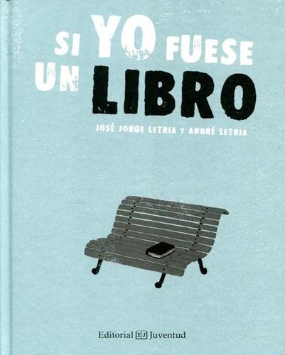 Si Yo Fuese # Un Libro