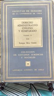 Derecho Administrativo Chileno Y Comparado Tomo Ii // Silva