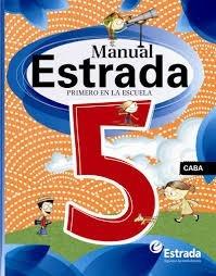 Manual 5 Caba Estrada Primero En La Escuela