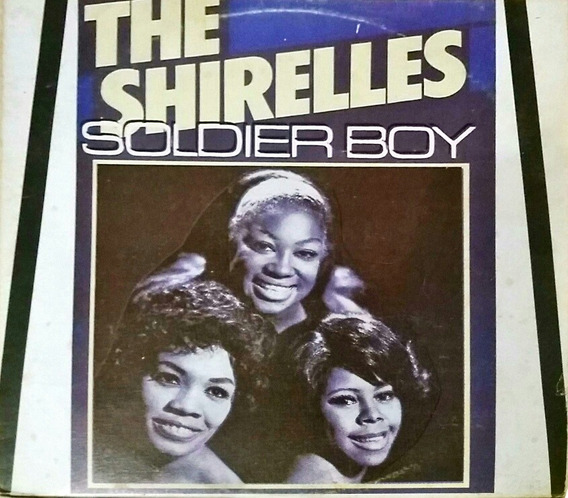 Lp The Shirelles - Soldier Boy - Brasidisc Série Rarity