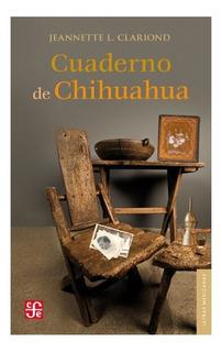 Libro: Cuaderno De Chihuahua | Jeannette Lozano Clariond