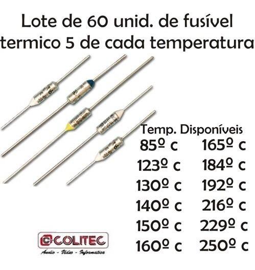 Lote De Fusível Termico 60 Unid Temperatura Diversas